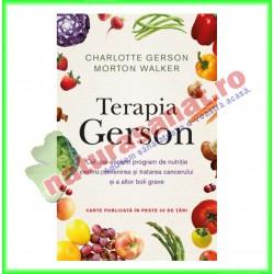 Terapia GERSON - Charlotte Gerson, Dr. Morton Walker - Editura Litera - www.naturasanat.ro