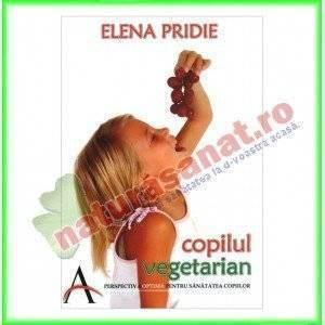 Copilul Vegetarian (Ed.Viata si sanatate) - Elena Pridie